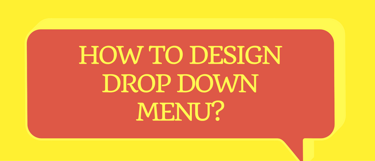 drop down menu design