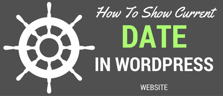 show current date in wordpress