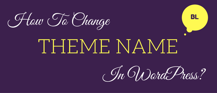change theme name in wordpress dashboard