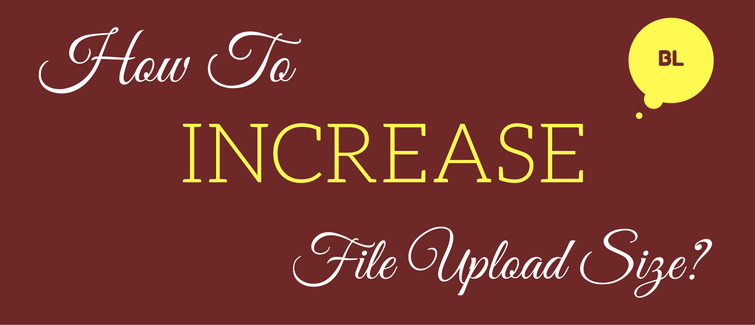 increase file upload size in wordpress