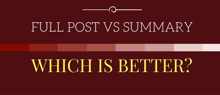 full post vs summary