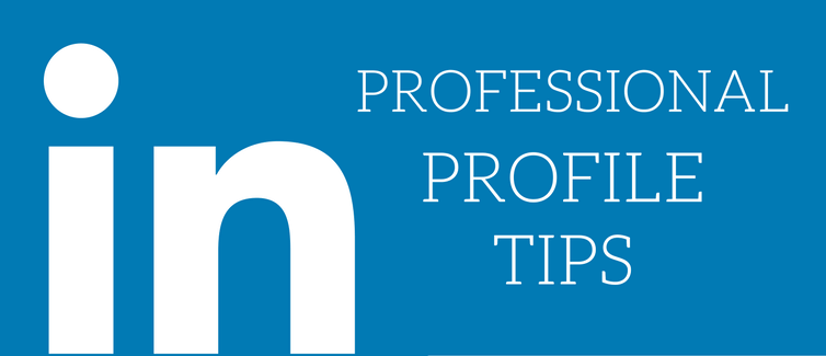 tips for a professional linkedin profile