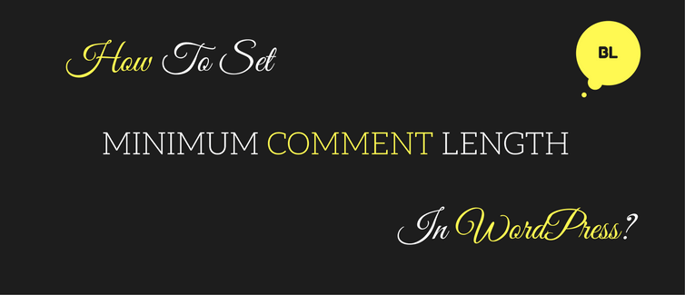 set minimum comment length in wordpress
