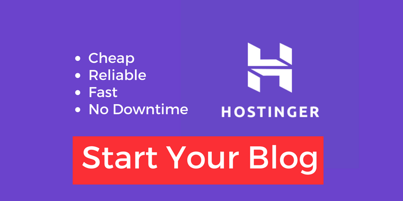 Start Your Next Blog With Hostinger: An Affordable and Reliable Host