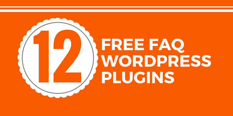 12 Best Free FAQ WordPress Plugins for 2018 You Should Know