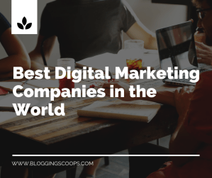 15+ Best Digital Marketing Companies