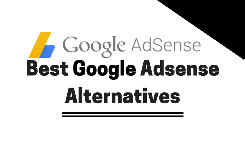 10 Best Google Adsense Alternatives 2018 [High Paying Ad Networks]