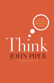 Think by John Piper