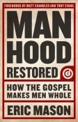 Manhood Restored by Eric Mason