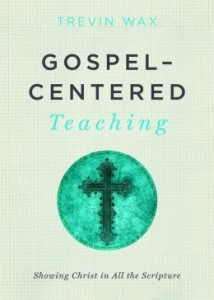 Gospel-Centered-Teaching