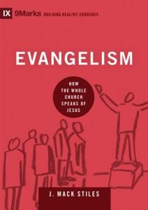 Evangelism by J Mack Stiles