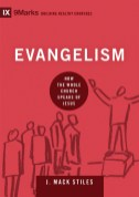 Evangelism by J Mack Stiles