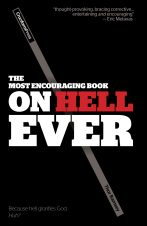 The Most Encouraging Book on Hell Ever