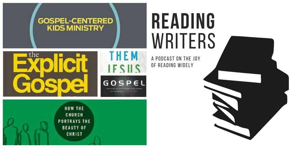 Reading Writers-Books on the Gospel