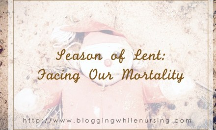 Season of Lent: Facing Our Mortality