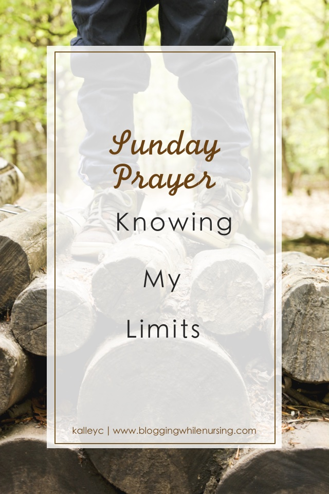 Sunday Prayer Knowing My Limit