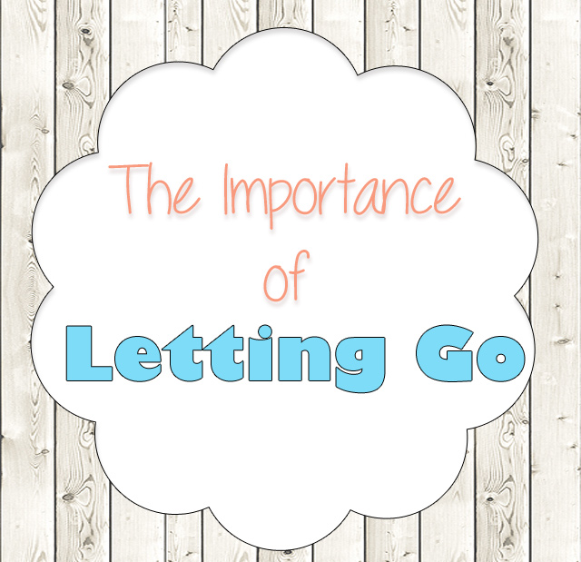 Importance of Letting Go
