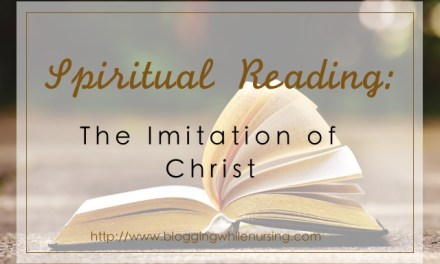 Spiritual Reading: The Imitation of Christ
