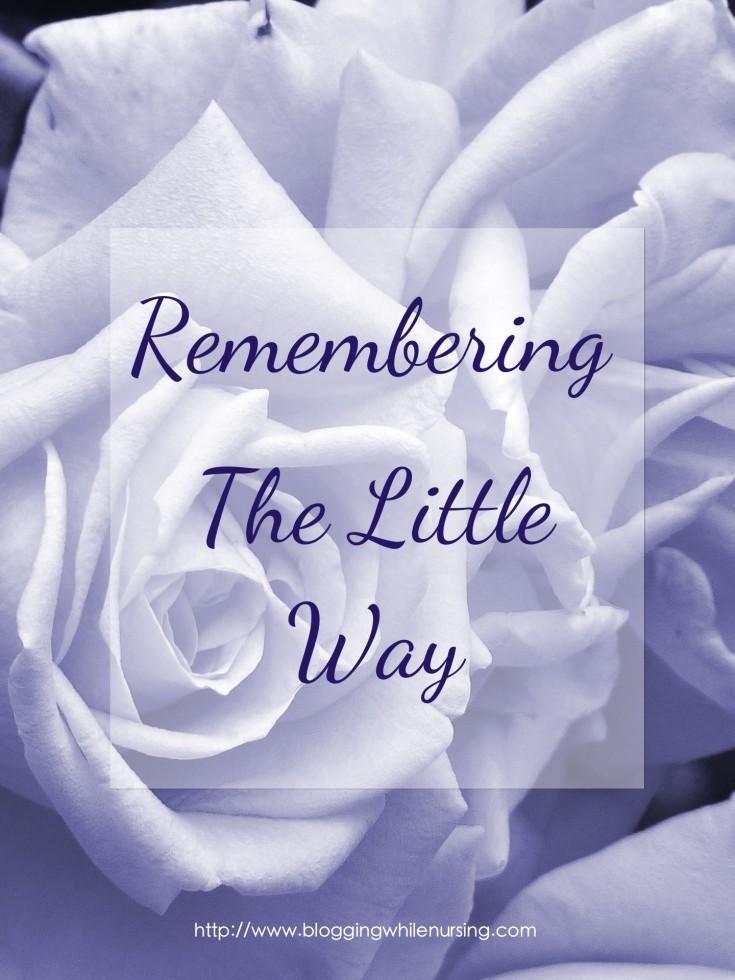 Remembering little ways full