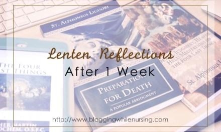 Lenten Reflections After 1 Week