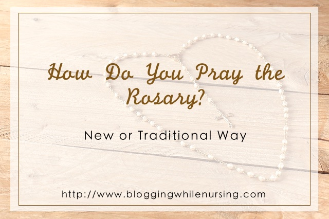 Rosary Pray Traditional or New Way