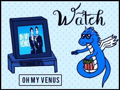 KDrama Review : Oh My Venus