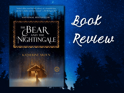 Book Reviews - Blogging with Dragons - The Bear and the Nightingale