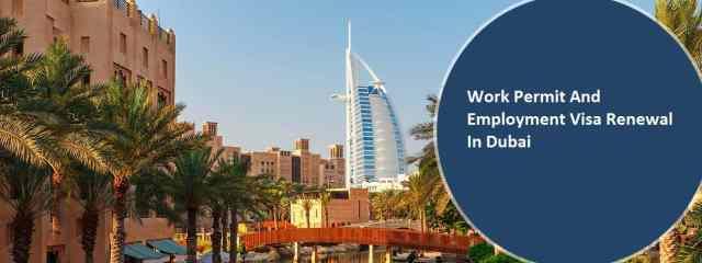 EMPLOYMENT VISA RENEWAL IN DUBAI