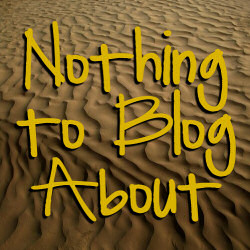 Nothing to blog about article series logo