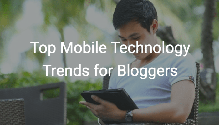 mobile blogging trends