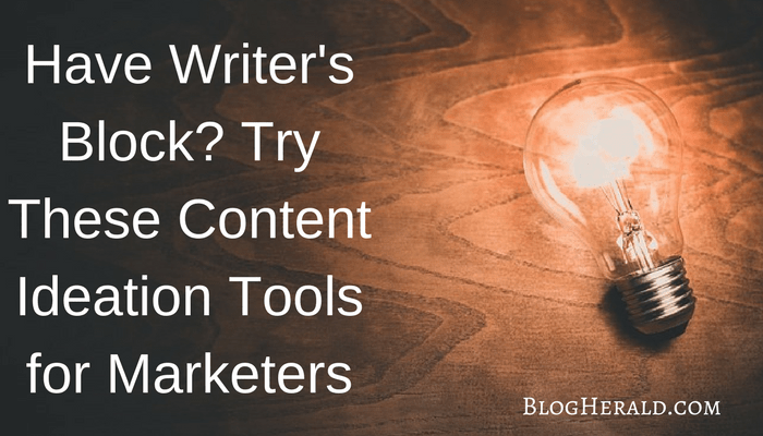 Have Writer's Block? Try These Content Ideation Tools for Marketers