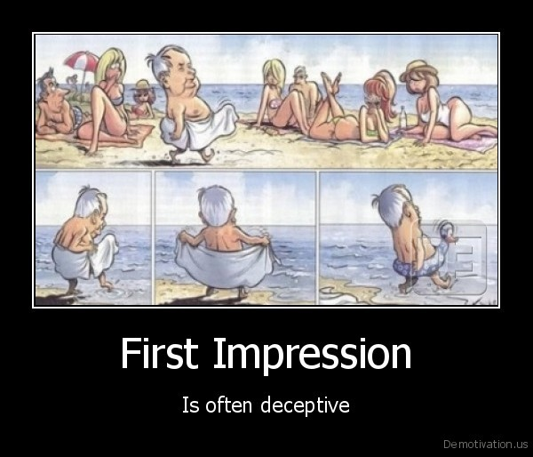 demotivation.us_First-Impression-Is-often-deceptive-1 Casting