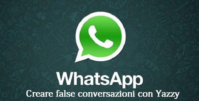 Come creare conversazioni fake su Whatsapp