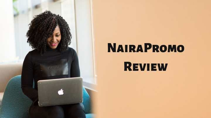Nairapromo Review: Legit or Scam? Read This Before Joining