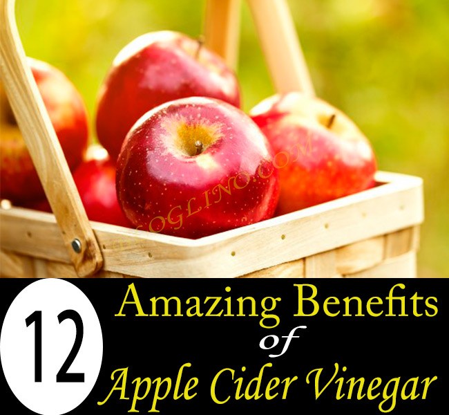12 Amazing Benefits of Apple Cider Vinegar for Skin, Hair and Health