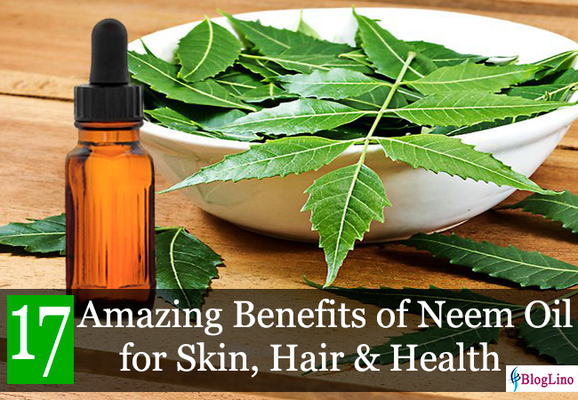 Best Benefits of Neem Oil for Skin, Hair and Health