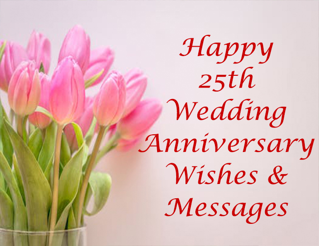 Best 25th Wedding Anniversary Quotes, Wishes, Messages & Image