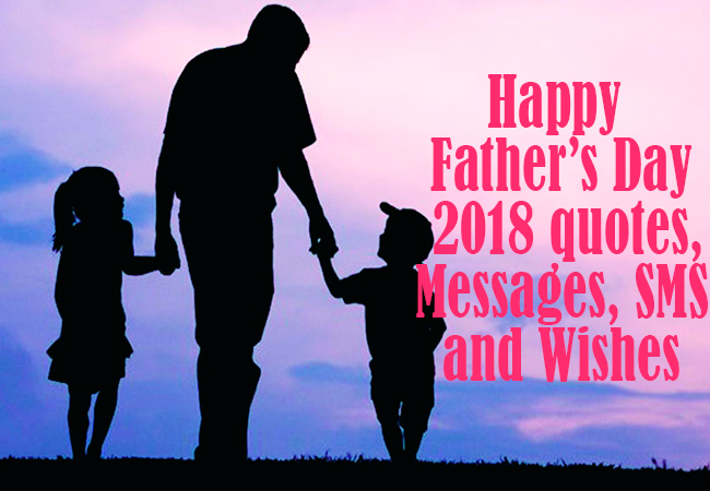 Happy Father's Day Messages, Quotes, Sms, Wishes, and Image