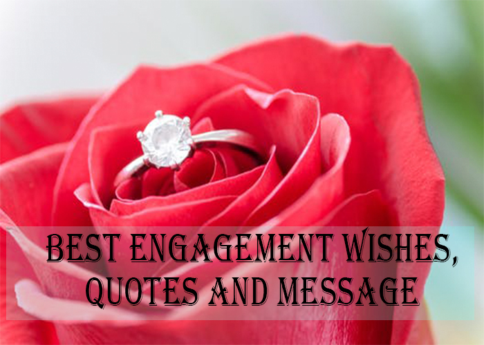 Best Engagement Wishes, Quotes and Message: Congratulations for Getting Engaged