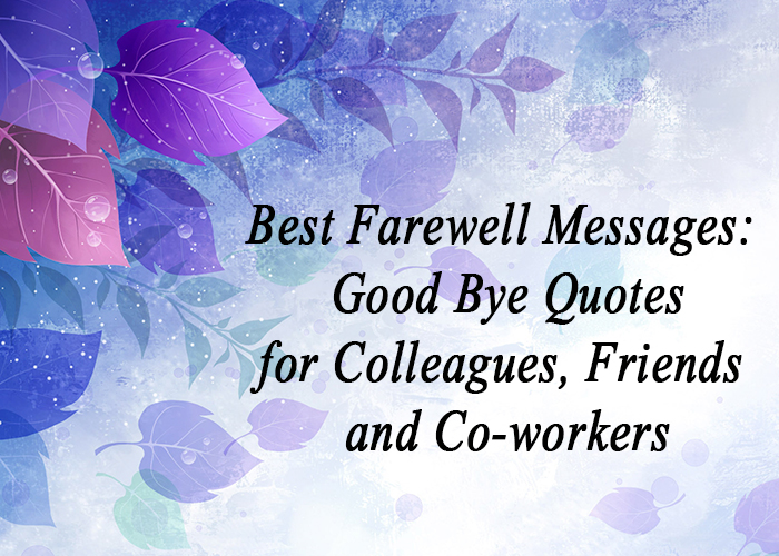 how to say goodbye to a friend