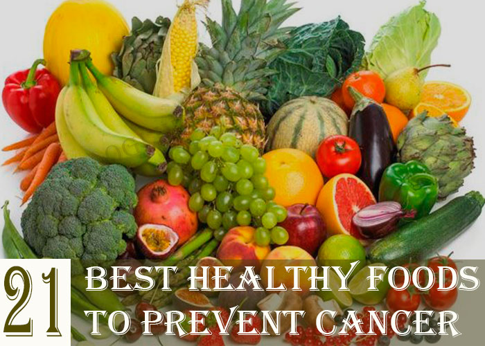 21-Best-Healthy-Foods-to-Prevent-Cancer