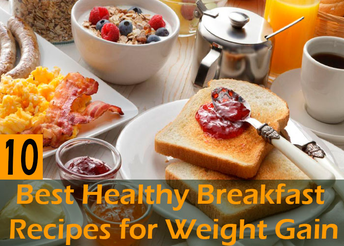 Best-Healthy-Breakfast-Recipes-for-Weight-Gain