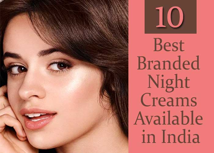 10-Best-Branded-Night-Creams-Available-in-India