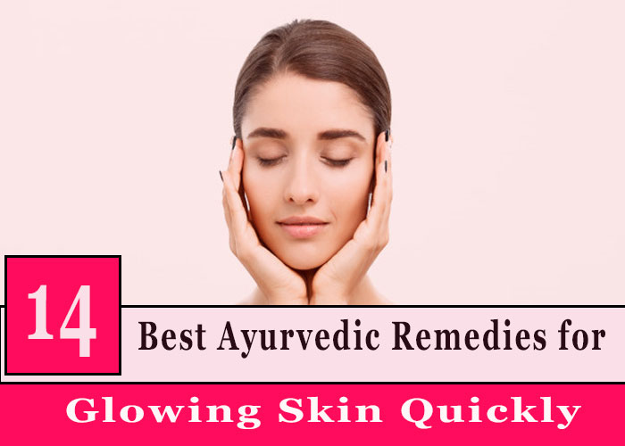 14-Best-Ayurvedic-Remedies-for-Glowing-Skin-Quickly