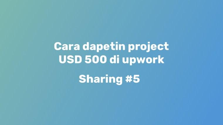 Cara dapetin project di upwork