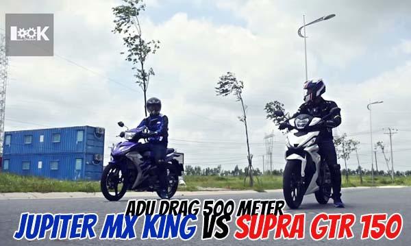 Drag Supra GTR 150 vs Jupiter MX King
