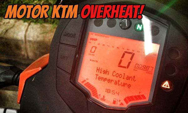 Mesin Motor KTM Overheat