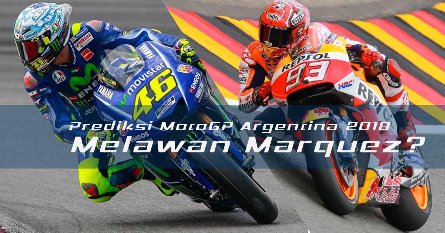 Prediksi MotoGP Argentina 2018