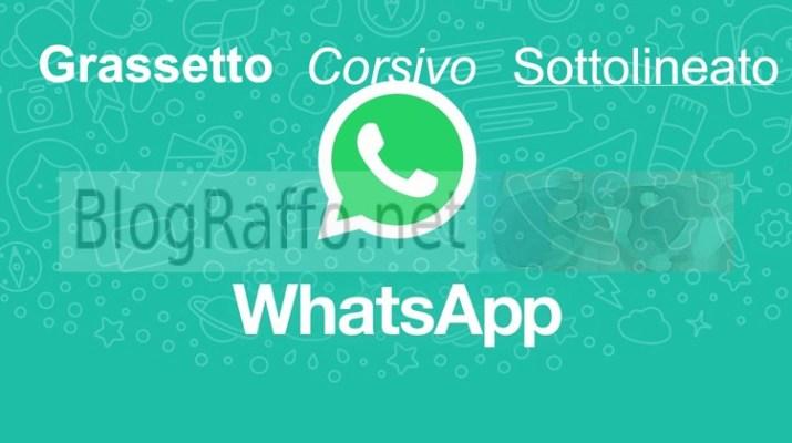 Whatsapp-grassetto-corsivo-sottolineato