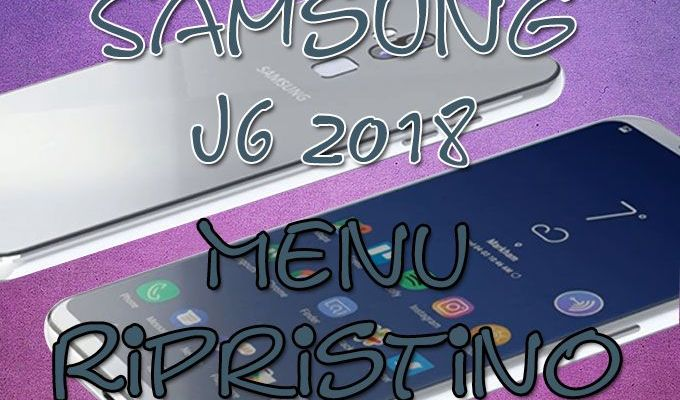 Come entrare in Recovery Mode nel Samsung J6 (2018